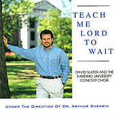 Teach Me Lord to Wait by Various Artists