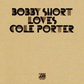 Bobby Short Loves Cole Porter by Bobby Short