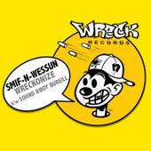 Wreckonize bw Sound Bwoy Bureill by Smif-N-Wessun