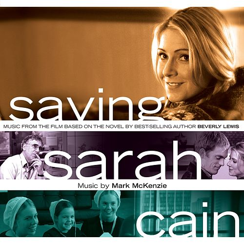 Saving Sarah Cain Soundtrack by Various Artists