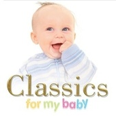 Classics For My Baby von Various Artists