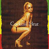 Cocktail Heat by Maria