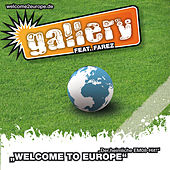 Welcome to Europe by Gallery