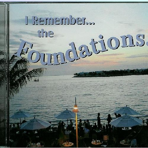 I Remember...The Foundations by The Foundations
