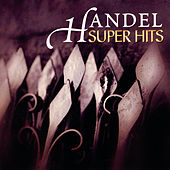 Super Hits - Handel by Various Artists