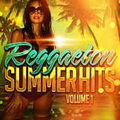 Reggaeton Summer Hits, Vol. 1 by Various Artists
