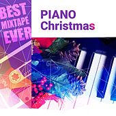 Best Mixtape Ever: Piano Christmas by Various Artists