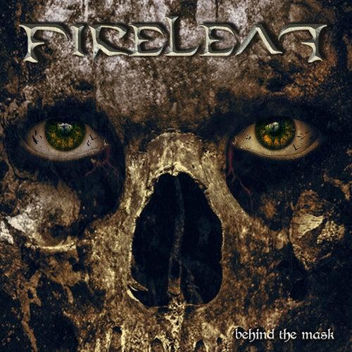Behind the Mask by Fireleaf