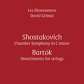 Shostakovich & Bartók (Live) by Les Dissonances and David Grimal