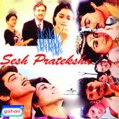 Sesh Prateksha (Original Motion Picture Soundtrack) by Various Artists