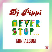 Never Stop... by Various Artists