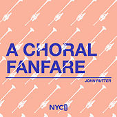 A Choral Fanfare by National Youth Choir of Great Britain