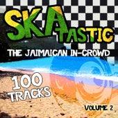 Skatastic - The Jamaican In-Crowd - 100 Tracks, Vol. 2 von Various Artists