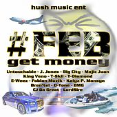 #Feb Get Money by Various Artists