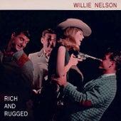 Rich And Rugged von Willie Nelson