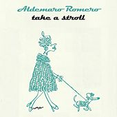 Take A Stroll von Aldemaro Romero