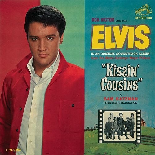 Kissin' Cousins/Clambake/Stay Away, Joe by Elvis Presley