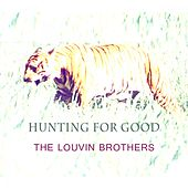 Hunting For Good von The Louvin Brothers