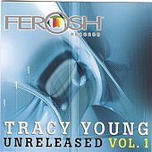 Tracy Young Presents Ferosh Records Unreleased Vol. 1 by Tracy Young