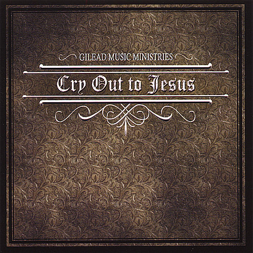 Cry Out to Jesus by Various Artists
