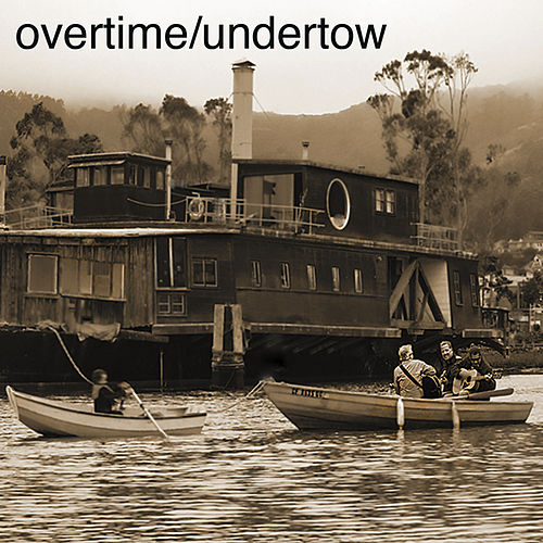 Under Tow by Overtime