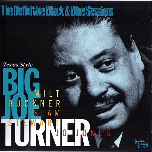 Texas Style (1971) by Big Joe Turner