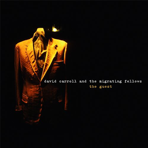 The Guest (remastered bonus tracks edition) by David Carroll