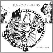 The Wind Rose (feat. Malena Zavala) by Blanco White