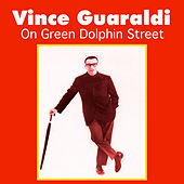 On Green Dolphin Street by Vince Guaraldi