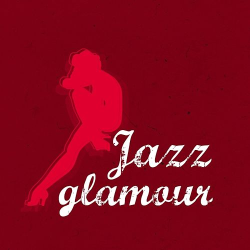 Jazz Glamour by Various Artists