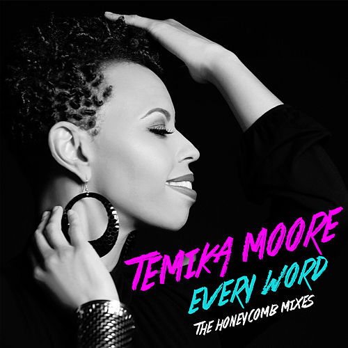Every Word by Temika Moore