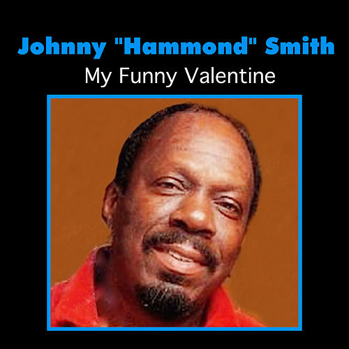 My Funny Valentine by Johnny