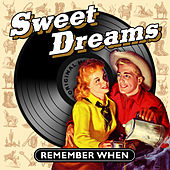 Sweet Dreams - Remember When von Various Artists