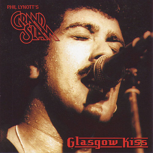 Glasgow Kiss: Live At Glasgow Mayfair October 30th 1984 by Phil Lynott