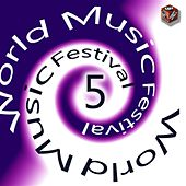 World Music Festival, Vol. 5 by Various Artists