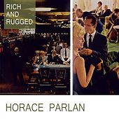 Rich And Rugged von Horace Parlan