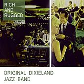Rich And Rugged by Original Dixieland Jazz Band