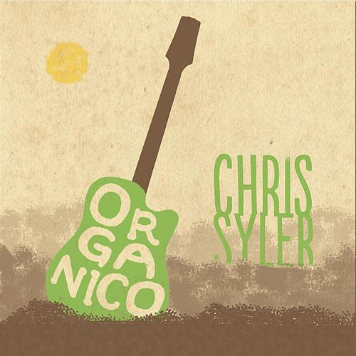 Orgánico by Chris Syler