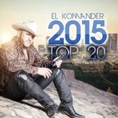 El Komander 2015 Top 20 by El Komander