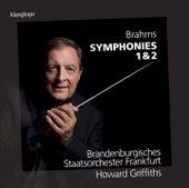 Brahms: Symphonies 1 & 2 by Brandenburgisches Staatsorchester Frankfurt