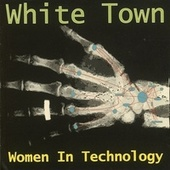 Women In Technology by White Town