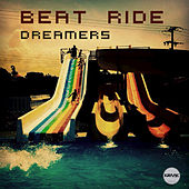 Dreamers by Beat Ride