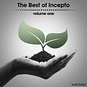 The Best of Incepto, Vol. 1 by Various Artists