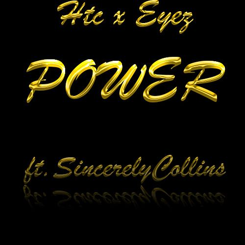 Power (feat. Sincerely Collins) by Htc