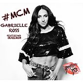 #MCM (feat. Jeremih) by Gabrielle Ross
