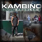 Block Prowler's by Kambino