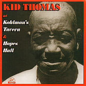 Kid Thomas at Kohlman's Tavern and Hopes Hall by Kid Thomas Valentine