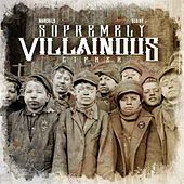 Supremely Villainous Cypher (feat. Slaine) by Madchild