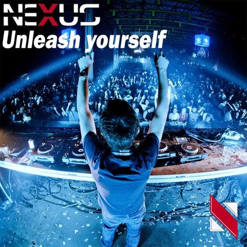 Unleash Yourself by Nexus