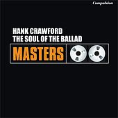The Soul of the Ballad von Hank Crawford